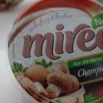Neu und nur für kurze Zeit: miree Champignon