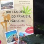 Das etwas andere Buch für Leseratten – Buchvorstellung 100 Länder, 100 Frauen, 100 Räusche