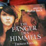"""Vorstellung Hörbuch """"Die Fänger des Himmels"""" von Thomas Krüger, gelesen von Rufus Beck"""